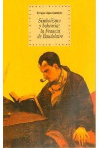 Simbolismo Y Bohemia Francia Baudelaire