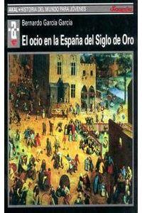 Ocio En España Siglo De Oro Hmj Ocio En España Siglo De Oro Hmj