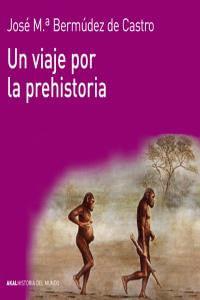 Un Viaje Por La Prehistoria