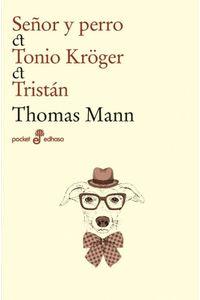Señor Y Perro, Tonio Kr(Tm)Ger, Tristan Señor Y Perro, Tonio Kr(Tm)Ger, Tristan