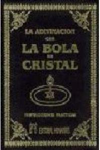 Adivinacion Con La Bola De Cristal Y Los Misterios
