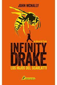 Infinity Drake 1 Los Hijos Del Scarlatti