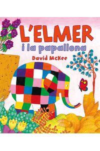 L'Elmer I La Papallona (L'Elmer. Primeres Lectures)