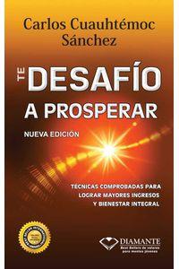 bw-te-desafiacuteo-a-prosperar-ediciones-selectas-diamante-sa-de-cv-9786077627449
