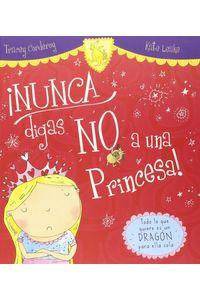 Nunca Digas No A Una Princesa