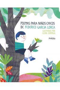 Poemas Para Niños Chicos De Federico Garcia Lorca Poemas Para Niños Chicos De Federico Garcia Lorca