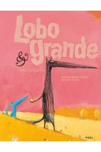 Lobo Grande & Lobo Pequeño Lobo Grande & Lobo Pequeño