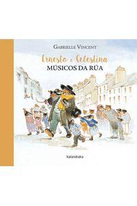 Ernesto E Celestina, Musicos De Rua