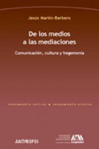 De Los Medios A Las Mediaciones