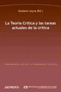 Teoria Critica Y Tareas Actuales De La Critica