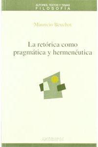 La Retorica Como Pragmatica Y Hermeneutica