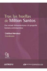 Tras Las Huellas De Milton Santos