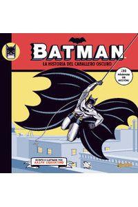 Batman La Historia Del Caballero Oscuro