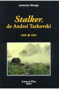 Stalker, De Andrei Tarkovski. La Metafora Del Camino