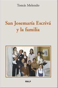 San Josemaria Escriva Y La Familia