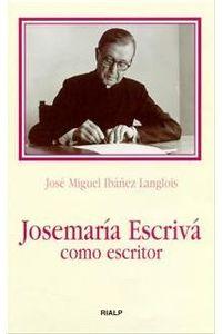 Josemaria Escriva Como Escritor
