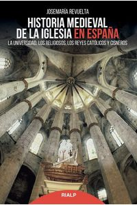 Historia Medieval De La Iglesia En España Historia Medieval De La Iglesia En España
