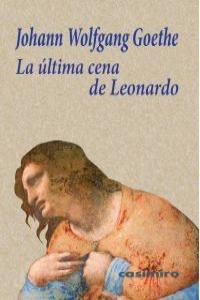 La Ultima Cena De Leonardo
