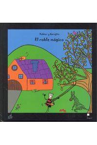 El Roble Magico