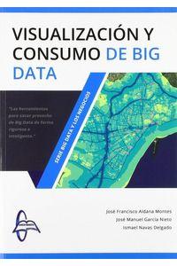 Visualizacion Y Consumo De Big Data
