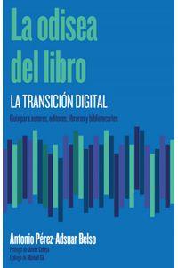 La Odisea Del Libro La Transicion Digital