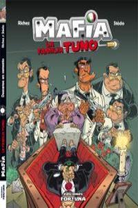Mafia La Familia Tuno