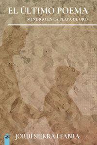 lib-el-ultimo-poema-mendigo-en-la-playa-de-oro-editorial-sif-9788412361919