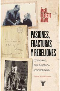 lib-pasiones-fracturas-y-rebeliones-penguin-random-house-9786073194266