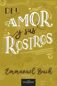 bw-del-amor-y-sus-rostros-noubooks-9788415404965