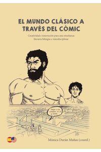 bw-el-mundo-claacutesico-a-traveacutes-del-coacutemic-educlia-editorial-9788494837456