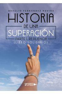 lib-historia-de-una-superacion-parte-1-resiliencia-grupo-planeta-9788418234040