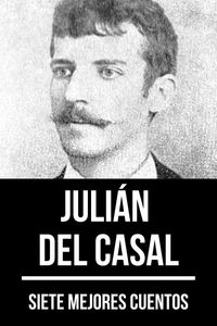 bw-7-mejores-cuentos-de-juliaacuten-del-casal-tacet-books-9783969174951