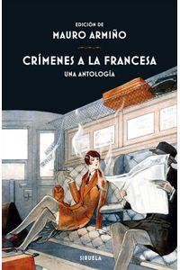 Crimenes A La Francesa Una Antologia