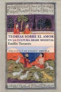 Teorias Sobre El Amor En El Mundo Arabe Medieval