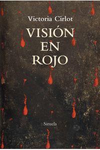 Vision En Rojo