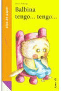 Balbina Tengo Tengo. Serie Naranja 1