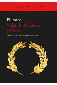 Vidas De Alejandro Y Cesar