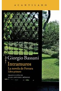 Intramuros La Novela De Ferrara Libro Primero