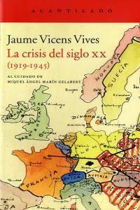 La Crisis Del Siglo XX