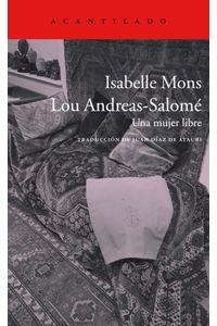 Lou Andreas Salome Una Mujer Libre