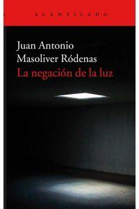 La Negacion De La Luz