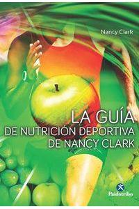 La Guia De Nutricion Deportiva De Nancy Clark