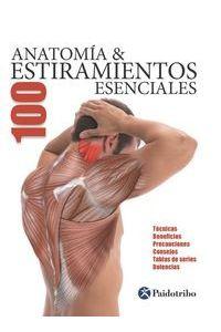 Anatomia 100 Estiramientos Esenciales