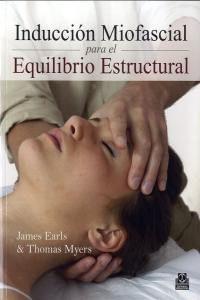 Induccion Miofascial Para El Equilibrio Estructural