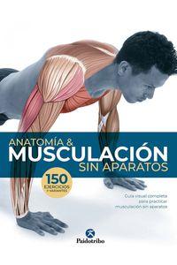 Anatomia Y Musculacion Sin Aparatos