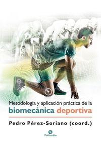 Metodologia Y Aplicacion Practica De La Biomecanica Deporti
