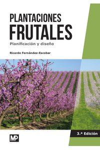 Plantaciones Frutales. Planificacion Y Diseño Plantaciones Frutales. Planificacion Y Diseño