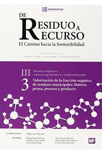 De Residuo A Recurso 3 Valoracion De La Fraccion Organica