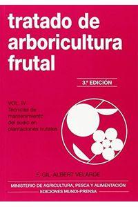 Tratado De Arboricultura Frutal Volumen IV