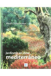 Jardineria En Clima Mediterraneo